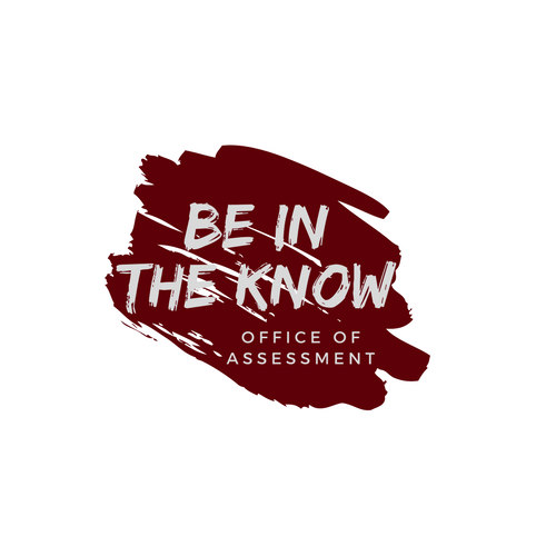 Be In the Know--Office of Assessment