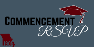 Commencement RSVP banner with maroon graduation cap and 1905 Missouri logo