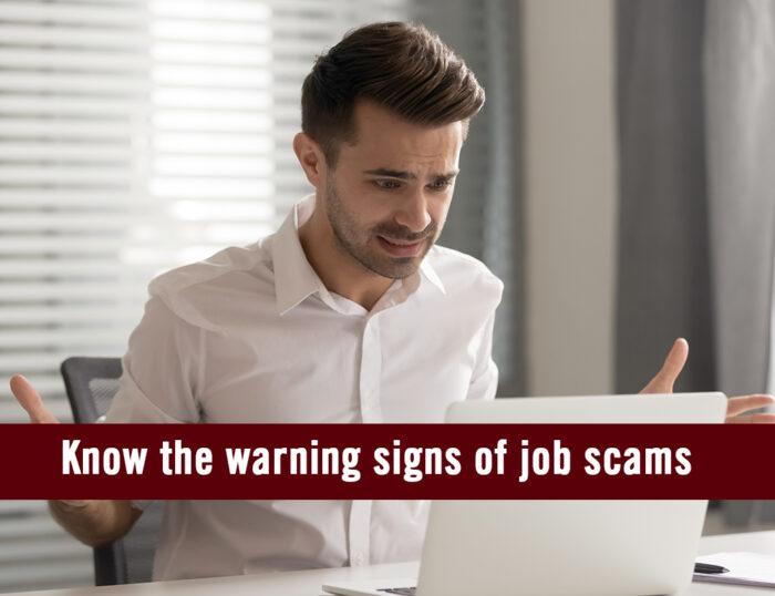 Warning signs of job scams