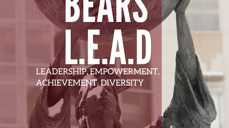Bears L.E.A.D (Leadership, Empowerment, Achievement, and Diversity)