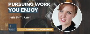 pursuing-work-enjoy-kelly-cara