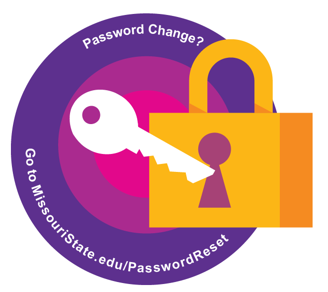 Password Change? Go to Missouri State.edu / Password Reset