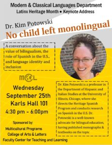 Flyer for Latinx Heritage Month Keynote Address Program with Dr. Kim Potowski on the value of bilingualism, the role of Spanish in the U.S., and language identity and inclusion.