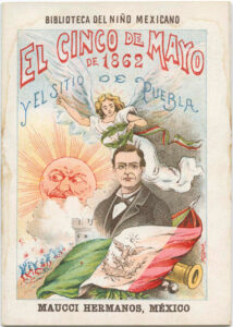 1901 poster for Cinco de Mayo showing a woman, man, the sun and the flag of Mexico