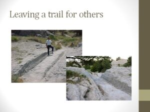 "Two photos the Oregon Trail, showing deep ruts in the ground. Text states ""Leaving a trail for others"""