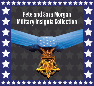 Pete and Sara Morgan Military Insignia Collection