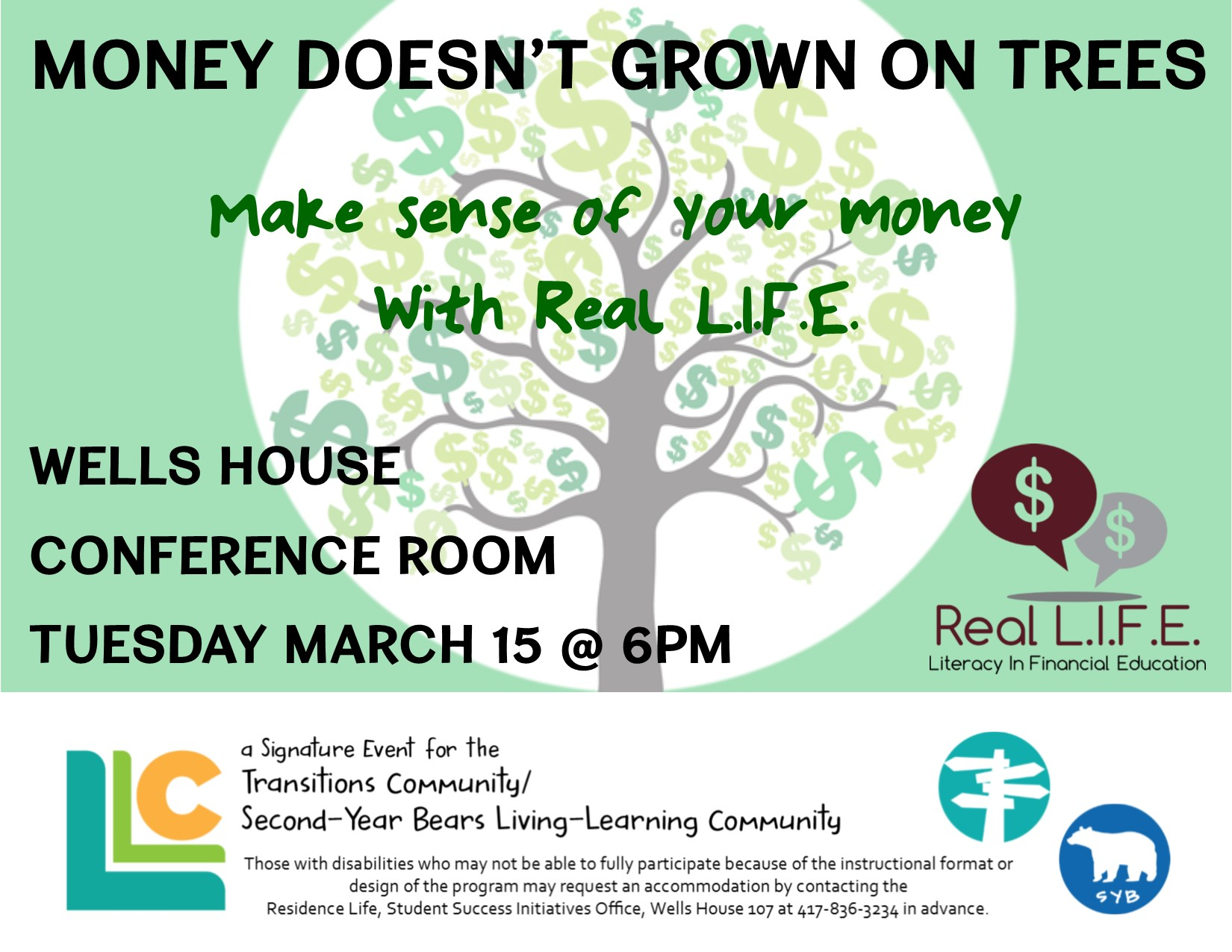 Transitions and Second-Year Bears Real L.I.F.E. Money Doesn't Grow on Trees