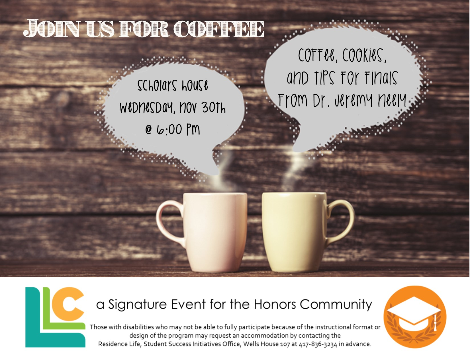 Honors Community: Coffee, cookies, and tips for finals from Dr. Jeremy Neely