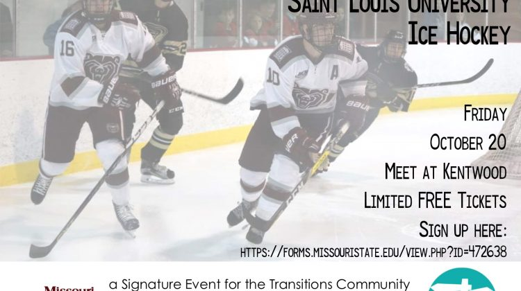Transitions Community: Missouri State University vs Saint Louis University Ice Hockey