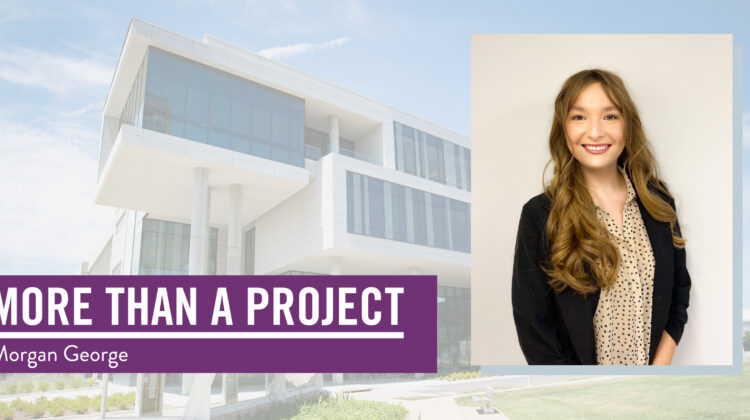 "Banner image that reads ""More than a project: Morgan George""."