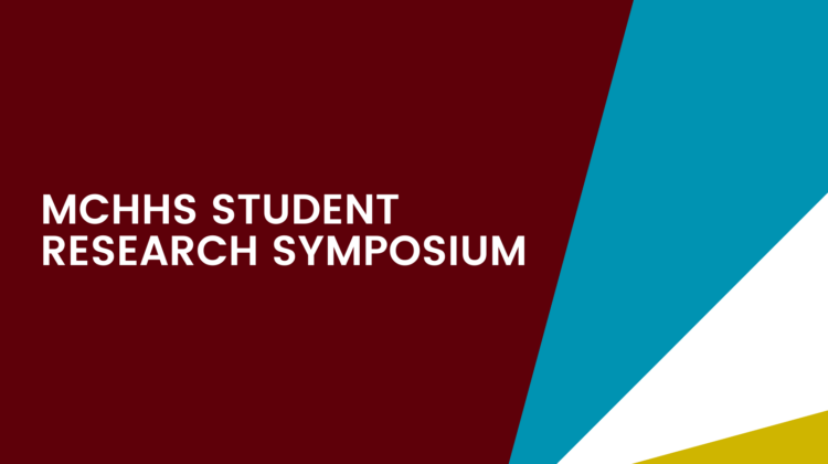 "Image with text that reads ""MCHHS Student Research Symposium"""