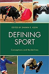 Book cover for Defining Sport: Conceptions and Borderlines