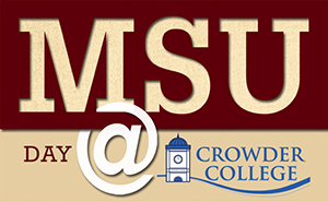 Upcoming event for Crowder College students transferring to MSU in Neosho to earn a bachelor's degree