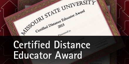 Faculty are rewarded with the Certified Distance Educator Award for outstanding work
