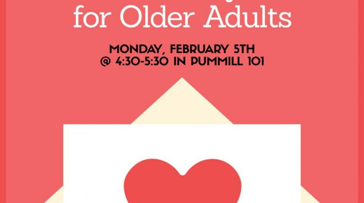 Gerontology Club: Valentine's Day Cards for Older Adults, Monday, February 5th at 4:30 pm in PUMM 101