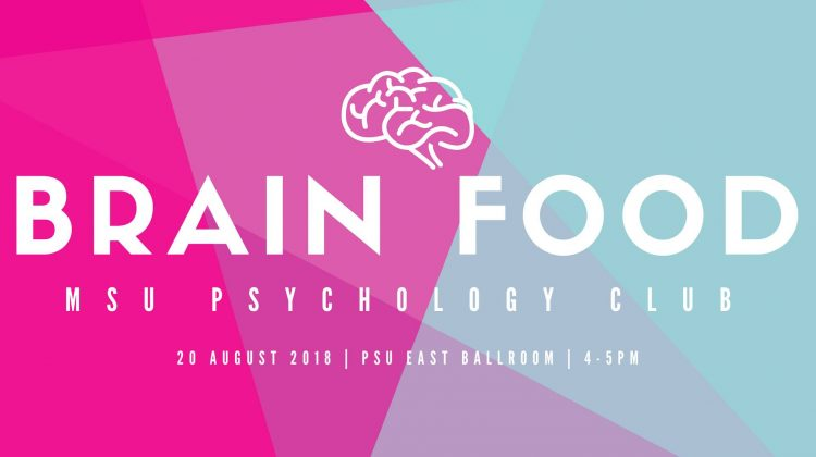 Psychology Club/Psi Chi Presents: Brain Food, Monday, August 20th 4-5:00 pm in Plaster Student Union East Ballroom