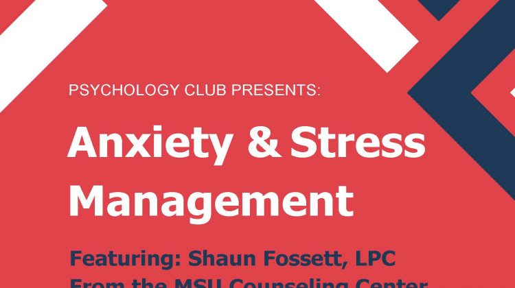 Psychology Club Presents: Anxiety & Stress Management, Monday, October 1st at 4:00 pm in Hill Hall 301