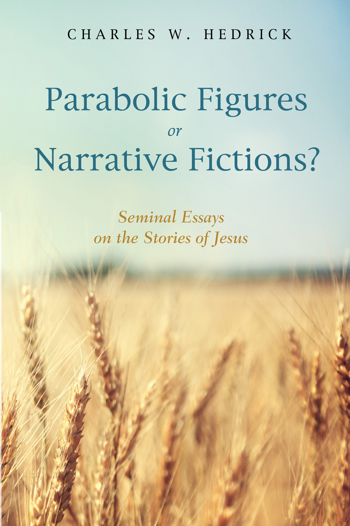 Charles Hedrick Publishes New Parables Book