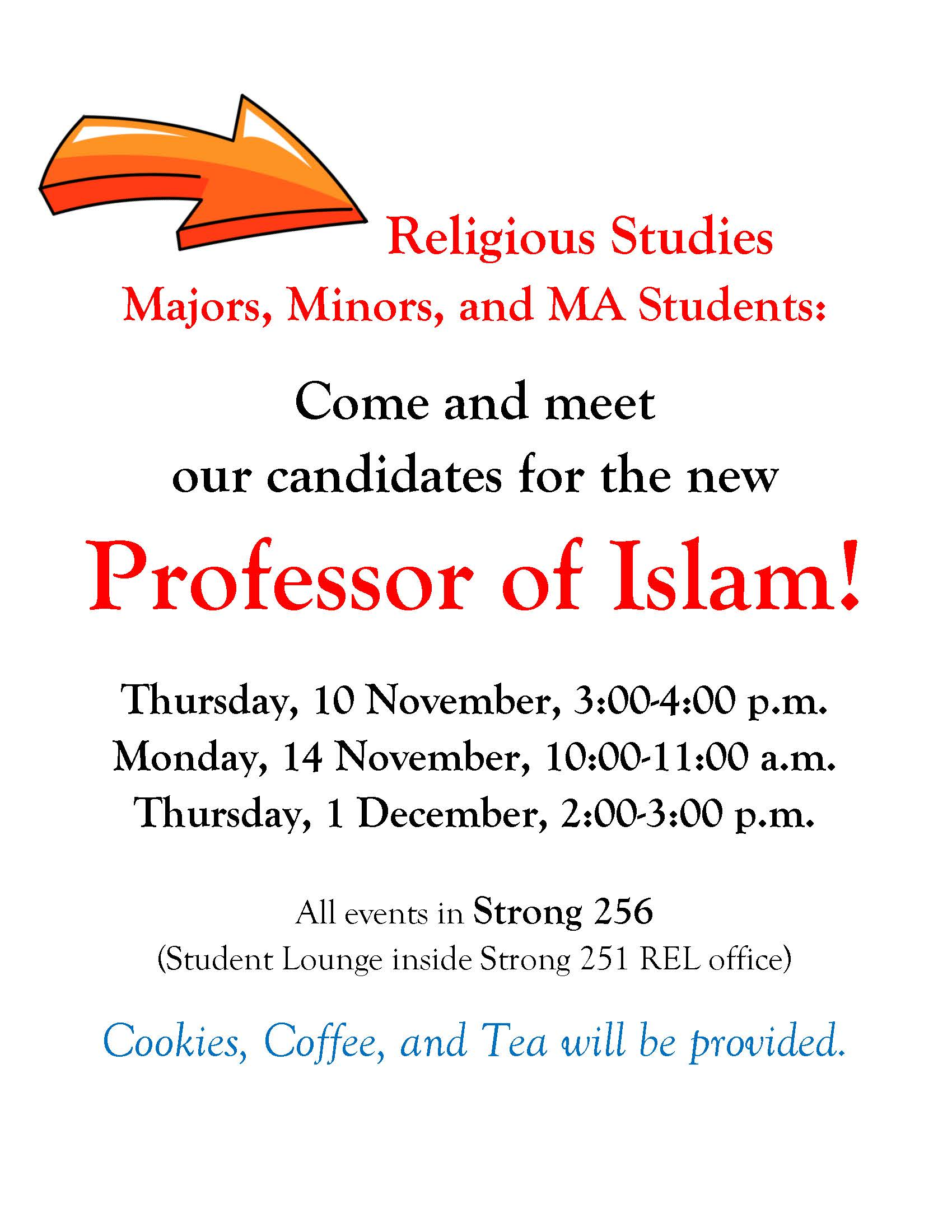 Islam Professor Candidates & REL Students Meet-n-Greets!