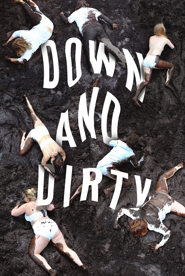 """Down and Dirty"" BFA in Design Senior Professional Practicum Final Projects"
