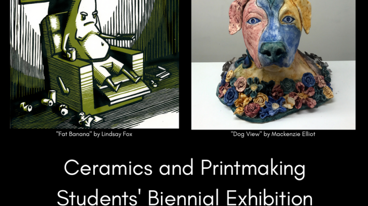 Ceramics and Printmaking Students' Biennial Exhibition