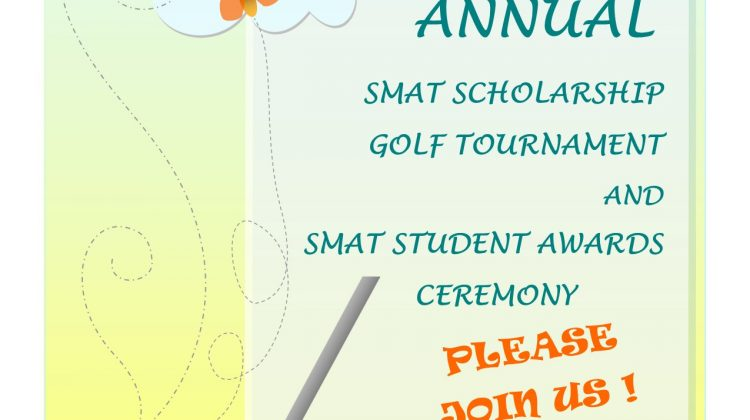 Annual SMAT Scholarship Golf Tournament and SMAT Student Awards Ceremony
