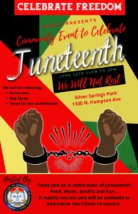 Celebrate Freedom. NAACP Presents Community Events to Celebrate Juneteenth. June 19th 12:00 PM to 4:00 PM. We will not rest. We will be colleting Sunscreen, Bug Spray, Tarps for the unsheltered. Event is happening at Silver Springs Park. 1100 North Hampton Ave. Hosted By National Association For the Advancement of Colored People. Come Join us in celebration of Juneteenth! Food, Music, Booths and Fun.... A mobile vaccine unit will be available to administer the COVID-19 vaccine.