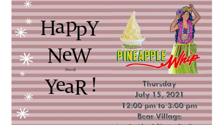 Happy New (fiscal) Year! Pick up some free Pineapple Whip on Thursday, July 15 between 12 pm and 3 pm in Bear Village. This is available for all full time MSU Staff Employees.
