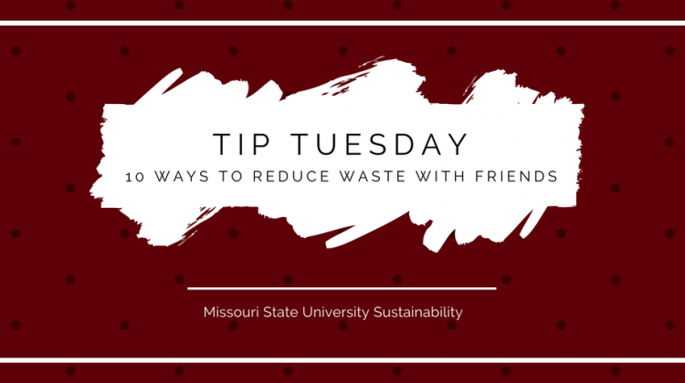 10 Ways to Reduce Waste with Friends