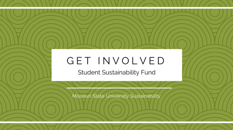 Get Involved! Student Sustainability Fund