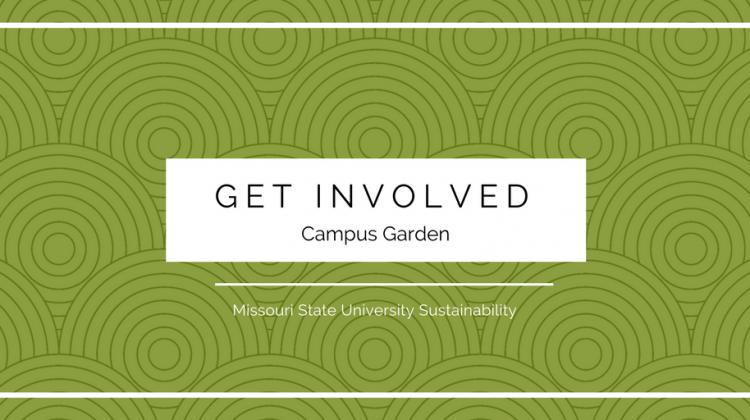 Get Involved! Campus Garden