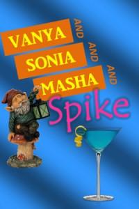 VanyaSoniaMashaSpike
