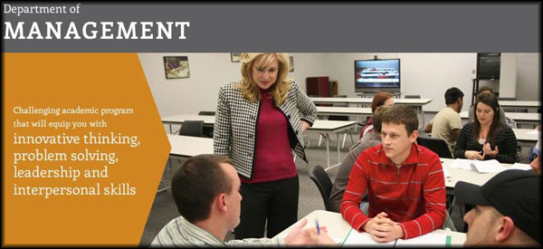 Department of Management: Challenging academic program that will equip you with innovative thinking, problem solving, leadership and interpersonal skills