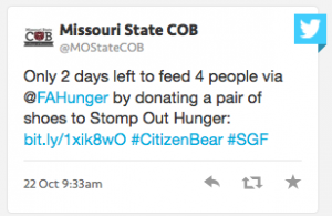 Missouri State COB Tweet: Only 2 days left to feed 4 people via @FAHunger by donating a pair of shoes to Stomp Out Hunger: Link #CitizenBear #SGF